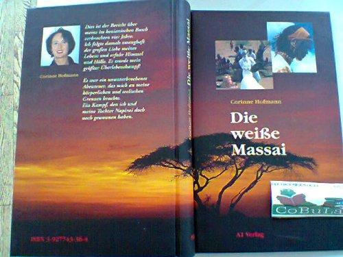 Die weiße Massai. Club-Taschenbuch