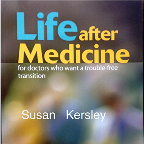 Life After Medicine audiobook cover art