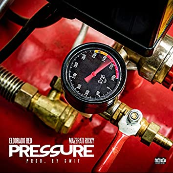 Pressure (feat. Mazerati Ricky)