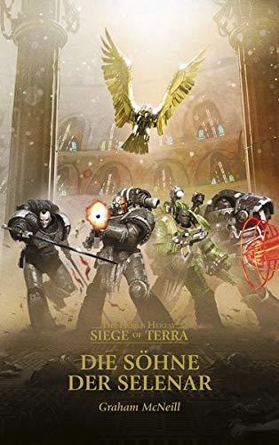 Gebrochene Söhne - Die Söhne der Selenar & Der Zorn des Magnus: The Horus Heresy - Siege of Terra