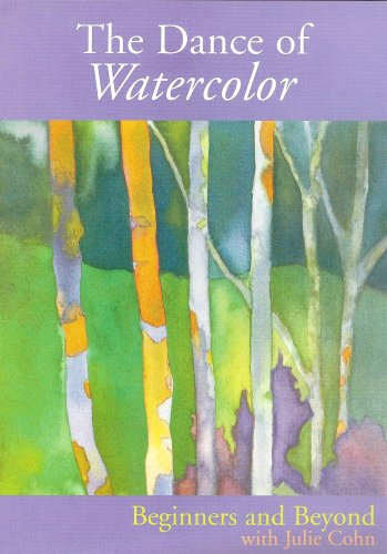 The Dance of Watercolor: Beginners and Beyond