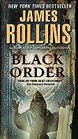 Black Order: A Sigma Force Novel (Sigma Force Novels, 2)
