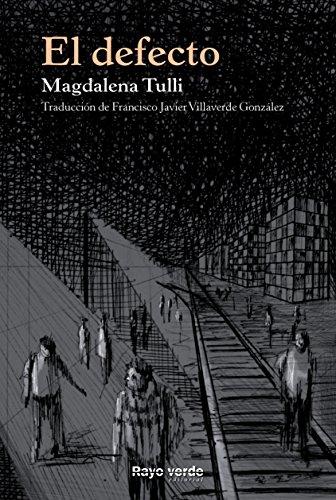 El defecto (Rayos globulares nº 19) (Spanish Edition)