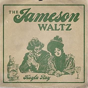 The Jameson Waltz