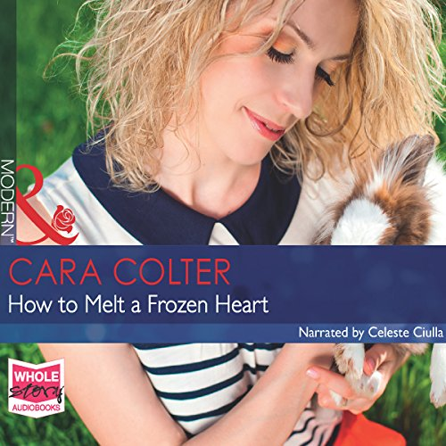 How to Melt a Frozen Heart audiobook cover art
