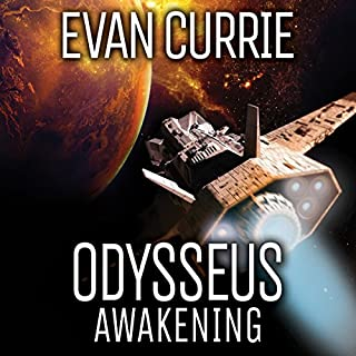 Odysseus Awakening     Odyssey One, Book 6              Written by:                                                                                                                                 Evan Currie                               Narrated by:                                                                                                                                 David deVries                      Length: 8 hrs and 56 mins     4 ratings     Overall 4.8