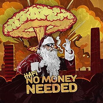 No Money Needed