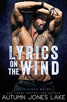 Lyrics on the Wind (Lost Kings MC Book 17) by [Autumn Jones Lake]