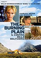 The Burning Plain [Italian Edition]