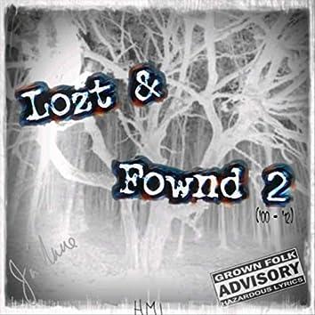 Lozt & Fownd 2