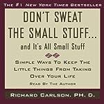Don't Sweat the Small Stuff, and It's All Small Stuff Titelbild
