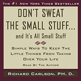Don't Sweat the Small Stuff, and It's All Small Stuff                   By:                                                                                                                                 Richard Carlson                               Narrated by:                                                                                                                                 Richard Carlson                      Length: 4 hrs     1,680 ratings     Overall 4.5