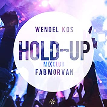 Hold-up Mix Club