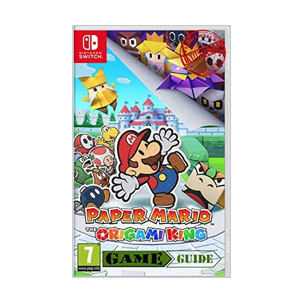 Paper Mario The Origami King – Game Guide / Unofficial Nintendo Switch : Collectors Edition Game Guide / Handbook – Walkthrough Nintendo Switch