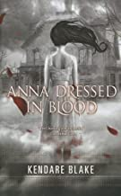 Anna Dressed In Blood (Thorndike Literacy Bridge Young Adult) by Kendare Blake (2012-09-05)