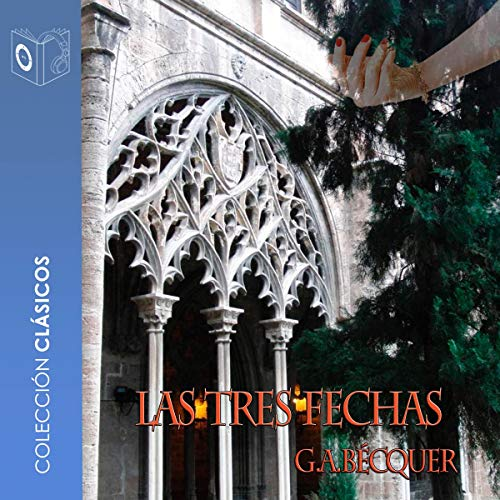 Tres fechas (Spanish Edition) audiobook cover art