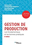 Gestion de production - Les fondamentaux et les bonnes pratiques