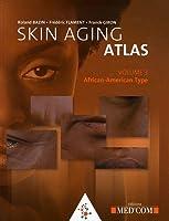 Skin aging atlas t.3