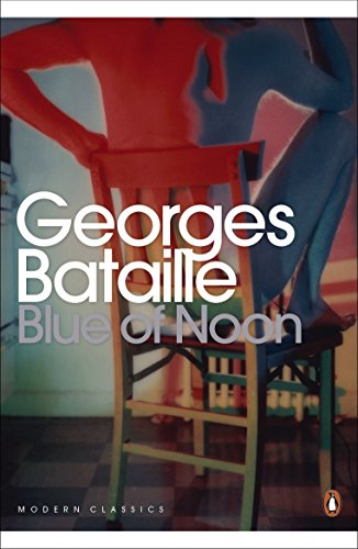 Blue of Noon (Penguin Modern Classics)の詳細を見る