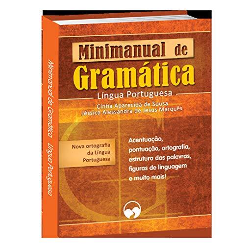 MINIMANUAL DE GRAMÁTICA E REDAÇÃO: LÍNGUA PORTUGUESA