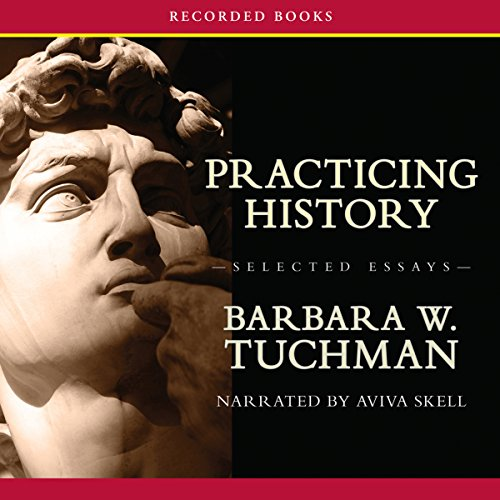 Practicing History—Selected Essays cover art