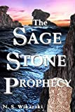 The Sage Stone Prophecy (Arkana Archaeology Adventures Book 7)
