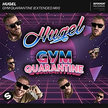 Gym Quarantine (Extended Mix)