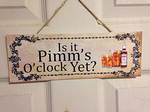 Yohoba Shabby & Chic is It Pimm's O'Clock Yet Schild Lustiges Geschenk Freund