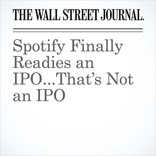 Spotify Finally Readies an IPO...That's Not an IPO copertina