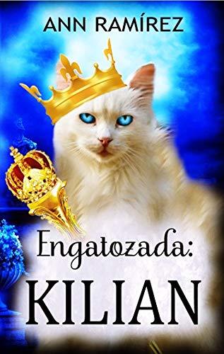 Kilian (Engatozada nº 2) de Ann Ramírez