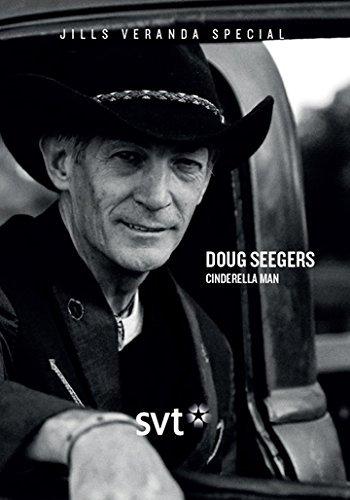 Doug Seegers - Cinderella Man ( Jill\'s Veranda Special ) [ Schwedische Import ]