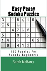 Easy Peasy Sudoku Puzzles: 150 Puzzles For Sudoku Beginners Paperback