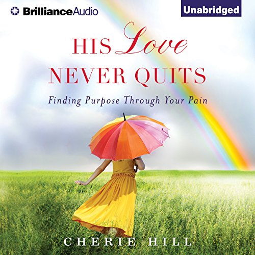 His Love Never Quits audiobook cover art