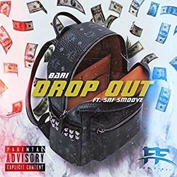 Drop Out (feat. Snf Smoove)