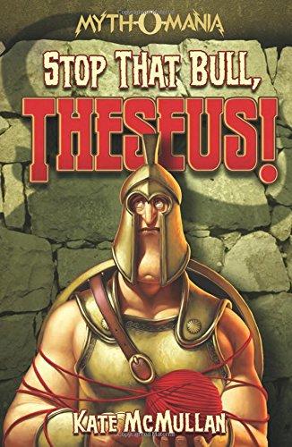 Stop that Bull, Theseus! (Myth-O-Mania)