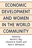Economic Development and Women in the World Community