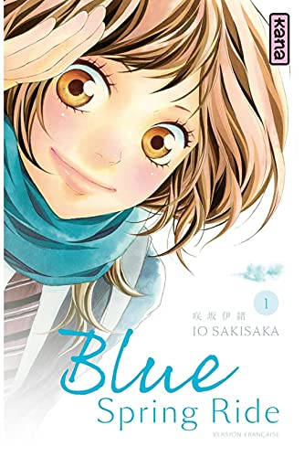 Blue Spring Ride - Tome 1