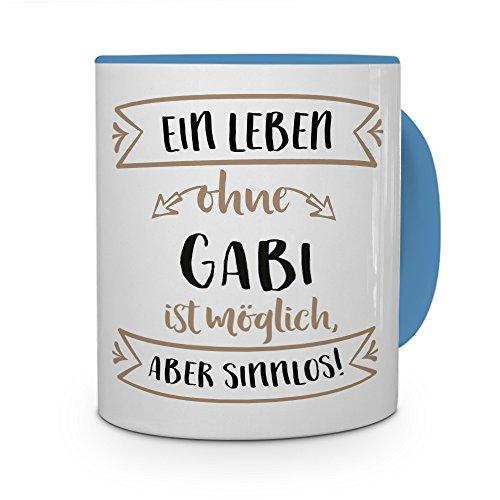 printplanet® Tasse mit Namen Gabi - Motiv Sinnlos - Namenstasse, Kaffeebecher, Mug, Becher, Kaffeetasse - Farbe Hellblau