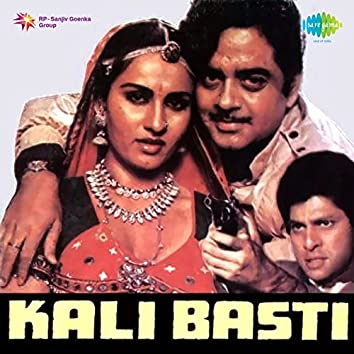 Kali Basti (Original Motion Picture Soundtrack)