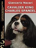 CAVALIER KING CHARLES SPANIEL : I Nostri Amici Cani Razza per Razza - 28