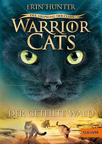 Warrior Cats - Der Ursprung der Clans. Der geteilte Wald: V, Band 5