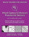 Brain Teasers for Seniors #5: Word Games & Memory Puzzles for Seniors. Mental challenge puzzles & games – Brain teasers for adults for all ages