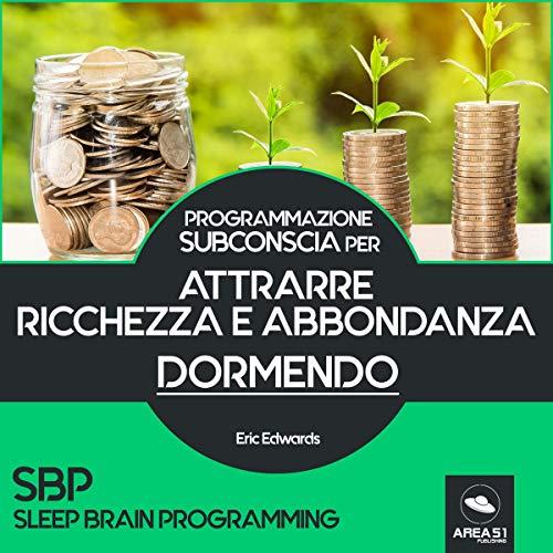 SBP: Attrarre ricchezza e abbondanza dormendo copertina