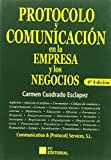Protocolo y comunicación en la empresa y los negocios (8ª ed.)
