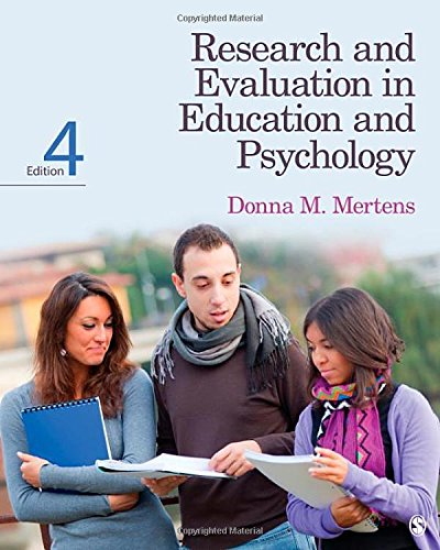 Research and Evaluation in Education and Psychology: Integrating Diversity With Quantitative, Qualit