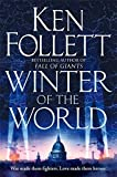 Winter of the World (Century of Giants Trilogy) by Ken Follett (2013-09-26) - Pan Books; Unabridged edition (2013-09-26) - 26/09/2013