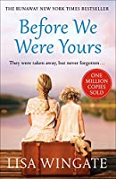 Before We Were Yours: The heartbreaking novel that has sold over one million copies (English Edition)
