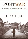 Postwar: A History of Europe Since 1945 Library Edition