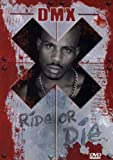 DMX - Ride or Die - DMX
