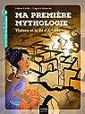 Ma première mythologie : Thésée et le fil d'Ariane par Kérillis